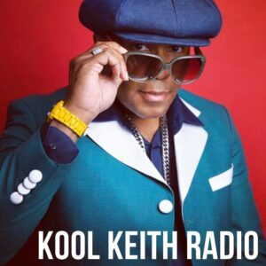 Kool Keith Radio